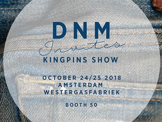 DNM Denim is at the Kingpins Show in Amsterdam on October 24-25